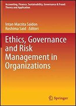Ethics, Governance And Risk Management In Organizations