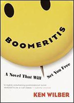 Boomeritis: A Novel That Will Set You Free