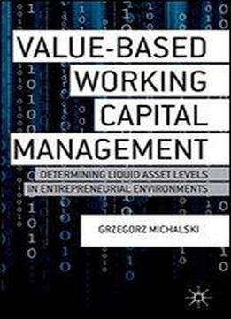 Value-based Working Capital Management