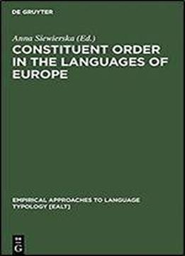 Constituent Order In The Languages Of Europe (empirical Approaches To Language Typology)
