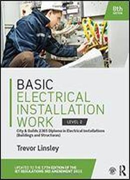 Basic Electrical Installation Work 2365 Edition City & Guilds Edition