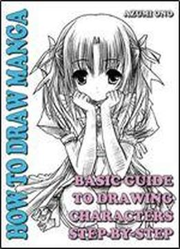 How To Draw Manga: Basic Guide To Drawing Characters Step-by-step