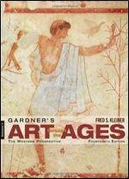 Gardner's Art Through The Ages: The Western Perspective, Volume I (14th Edition)