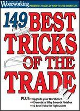 149 Tricks Of The Trade (popular Woodworking Publication)