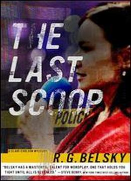 The Last Scoop (clare Carlson Mystery Book 3) Book 3 Of 3: Clare Carlson Mystery