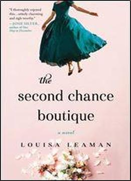 The Second Chance Boutique: A Novel