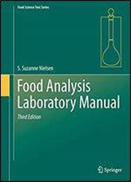 Food Analysis Laboratory Manual (food Science Text Series) 3rd Edition