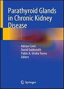 Parathyroid Glands In Chronic Kidney Disease