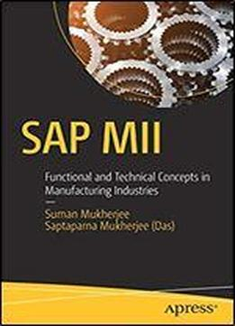 Sap Mii: Functional And Technical Concepts In Manufacturing Industries