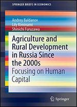 Agriculture And Rural Development In Russia Since The 2000s: Focusing On Human Capital