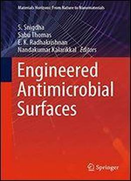 Engineered Antimicrobial Surfaces