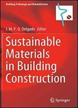 Sustainable Materials In Building Construction