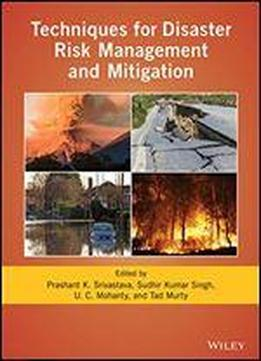 Techniques For Disaster Risk Management And Mitigation