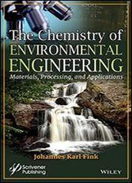 The Chemistry Of Environmental Engineering