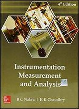 Insttrumentation Measurement And Analysis, 4th Edn