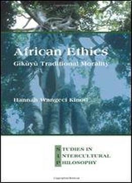 African Ethics: Gky Traditional Morality