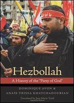 Hezbollah: A History Of The 'party Of God'