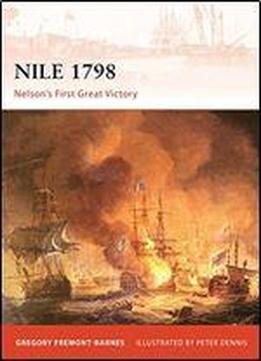 Nile 1798: Nelsons First Great Victory