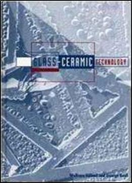 Glass Ceramic Technology 1st Edition
