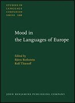 Mood In The Languages Of Europe (studies In Language Companion Series)
