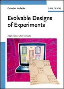Evolvable Designs Of Experiments: Applications For Circuits