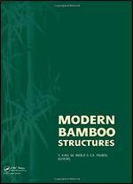 Modern Bamboo Structures: Proceedings Of The First International Conference