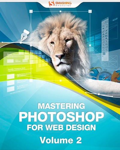Mastering Photoshop for Web Design, Volume 2