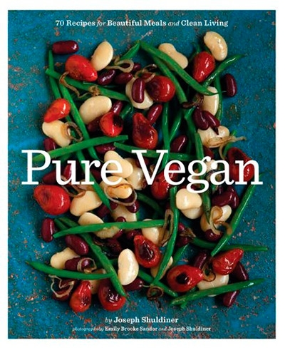 Pure Vegan 70 Recipes for Beautiful Meals and Clean Living