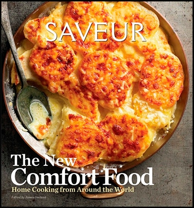 Saveur The New Comfort Food - Home Cooking from Around the World