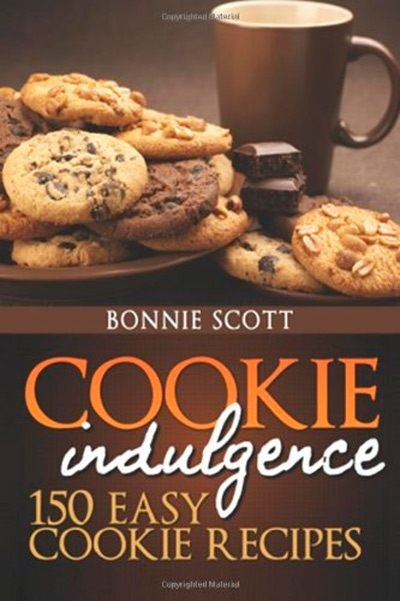Cookie Indulgence 150 Easy Cookie Recipes