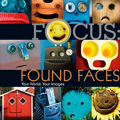 Focus Found Faces Your World, Your Images