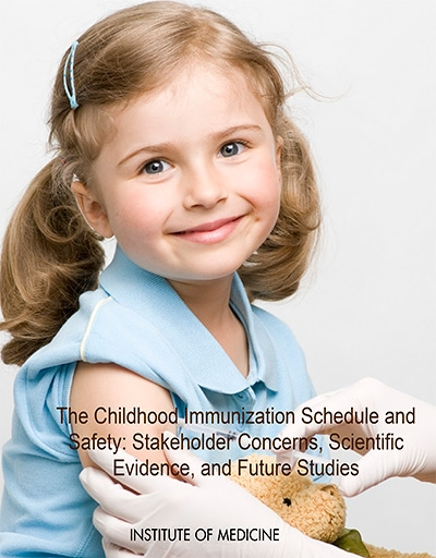 The Childhood Immunization Schedule and Safety Stakeholder Concerns, Scientific Evidence, and Future Studies