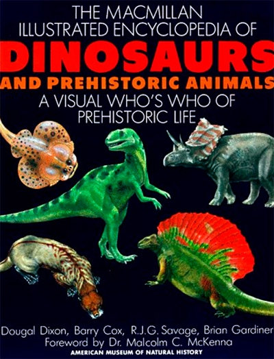 Dougal Dixon, The Macmillan Illustrated Encyclopedia of Dinosaurs and Prehistoric Animals