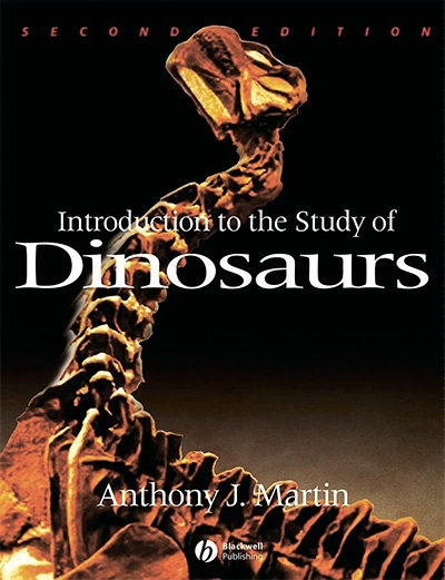 Anthony J. Martin, Introduction to the Study of Dinosaurs