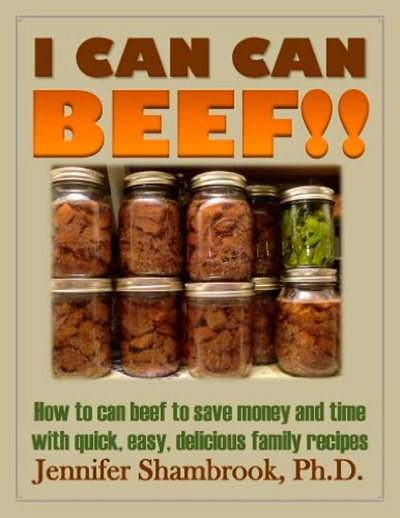I Can Can Beef!! How to can beef to save money and time with quick, easy, delicious family recipes