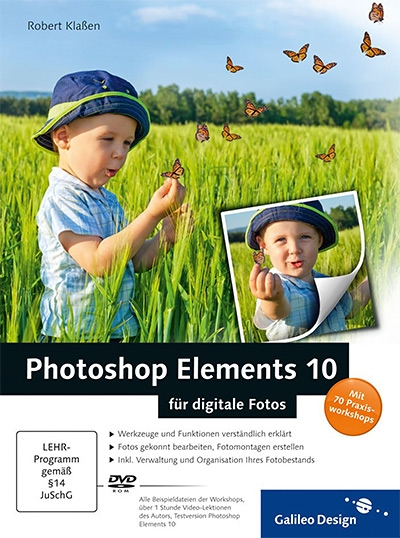 Photoshop Elements 10 für digitale Fotos