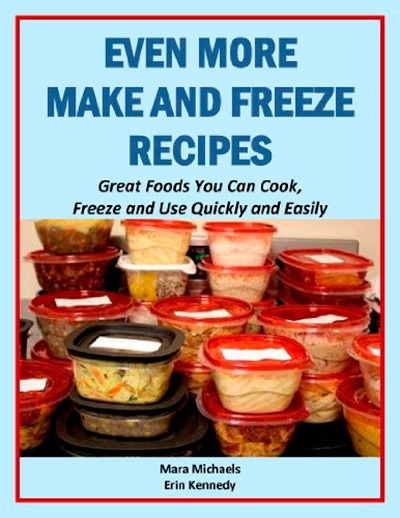 Even More Make and Freeze Recipes