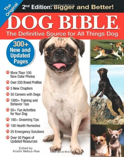 Original Dog Bible: The Definitive Source for All Things Dog, 2nd edition