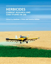 """Herbicides: Current Research and Case Studies in Use"" ed. by Andrew J. Price and Jessica A. Kelton"