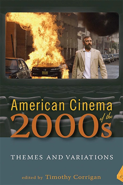 American Cinema of the 2000s: Themes and Variations