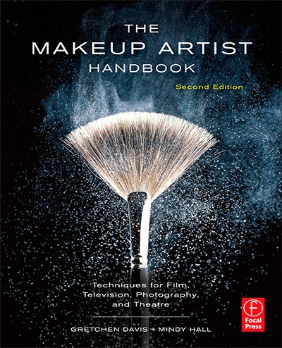 The Makeup Artist Handbook, 2nd Edition: Techniques for Film, Television, Photography, and Theatre
