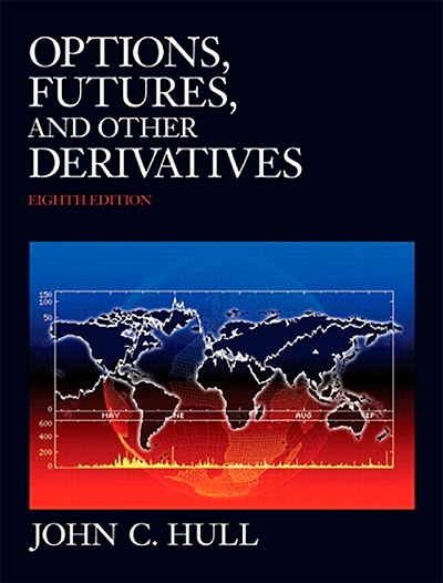 Options Futures and Other Derivatives, 8th Global Edition