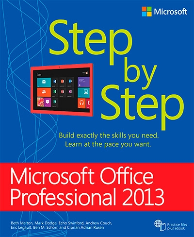 Microsoft Office Professional 2013 Step by Ste
