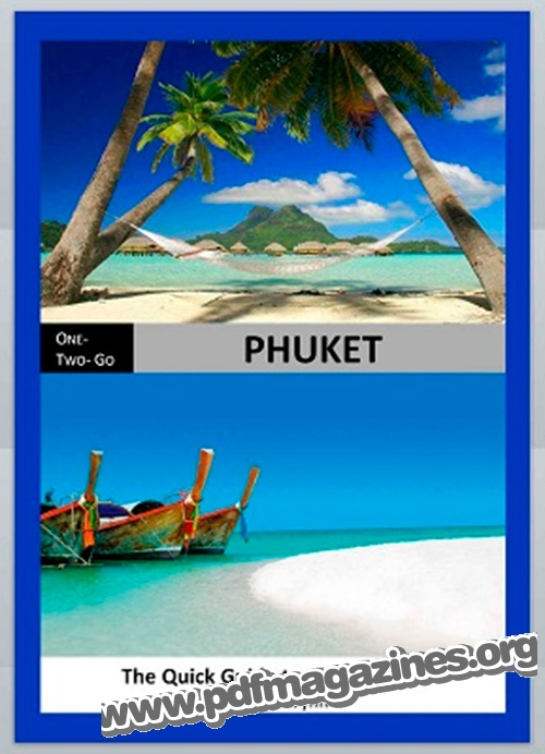 ONE - TWO- GO Phuket: The Quick Guide to Phuket 2013
