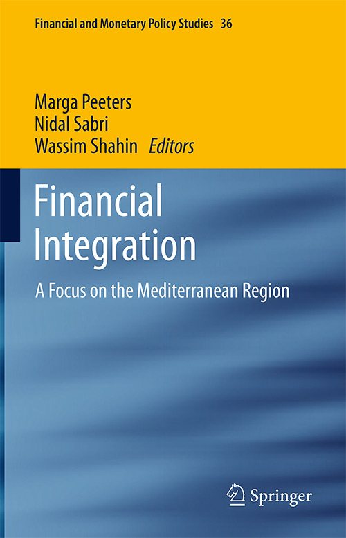 Financial Integration: A Focus on the Mediterranean Region