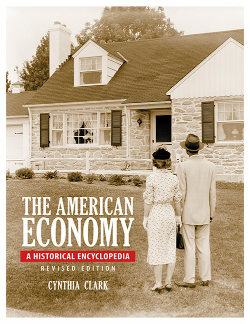 The American Economy [2 volumes]: A Historical Encyclopedia