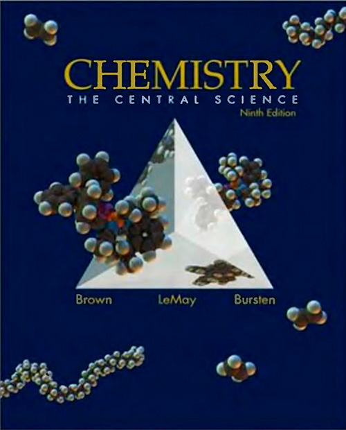 Chemistry: The Central Science, 9 Ed