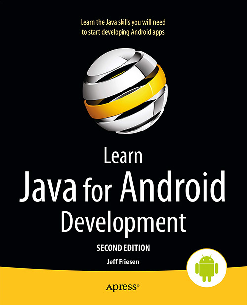 Learn Java for Android Development, 2nd edition