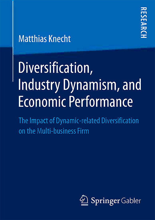 Diversification, Industry Dynamism, and Economic Performance: The Impact of Dynamic-related Diversification