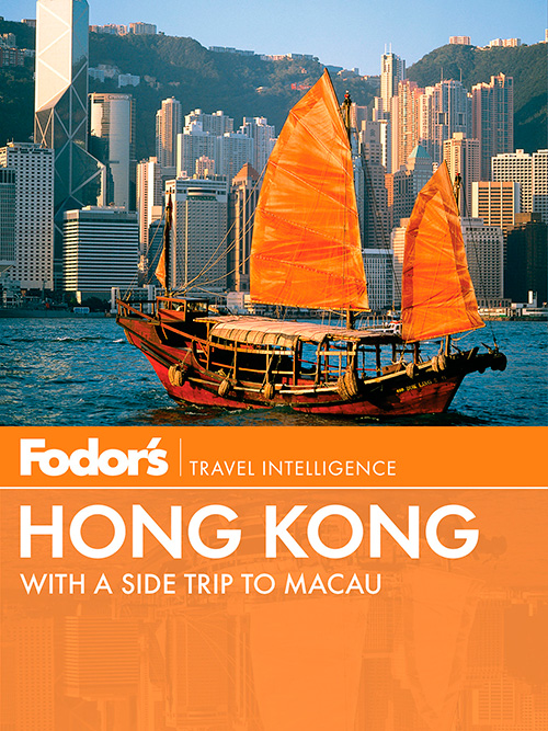 Fodor's Hong Kong with a Side Trip to Macau